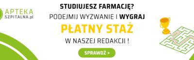 Wygraj płatny staż w REDAKCJI ! Konkurs AptekaSzpitalna.pl