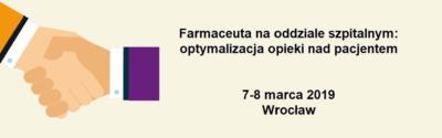 """Konferencja """"Farmaceuta na oddziale szpitalnym: optymalizacja opieki nad pacjentem"""""""