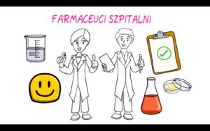 Spot promujący pracę farmaceuty szpitalnego.
